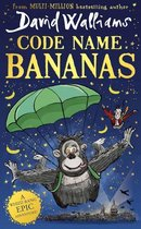 Code Name Bananas The hilarious and epic new childrens book from multimillion bestselling author David Walliams in 2020