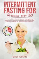 Intermitten Fasting For Woman Over 50