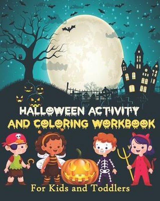 Halloween Activity and Coloring Workbook: Halloween Practice workbook for kids