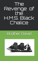 The Revenge of the H.M.S. Black Chalice