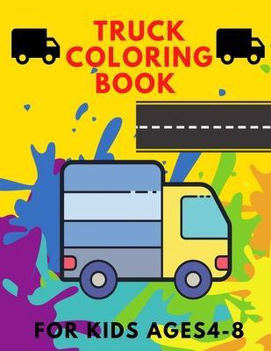 Truck coloring book for kids 4-8