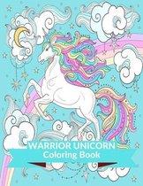Warrior Unicorn Coloring Book