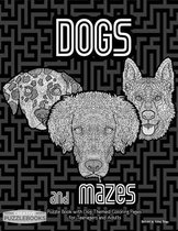 Dogs and Mazes