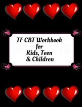 TF CBT Workbook for Kids, Teen & Children