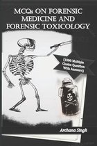 MCQs on Forensic Medicine And Toxicology