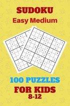 Sudoku Easy Medium 100 Puzzles for Kids 8-12