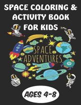 Space Coloring & Activity Book For Kids Ages 4-8