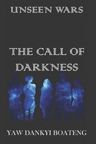 The Call of Darkness