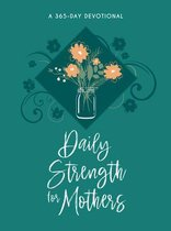 Daily Strength for Mothers