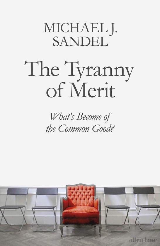Boek cover The Tyranny of Merit van Michael J. Sandel (Paperback)