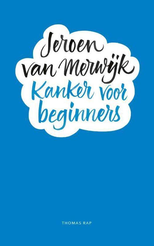 Boek cover Kanker voor beginners van Jeroen Merwijk (Onbekend)