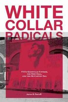 White Collar Radicals