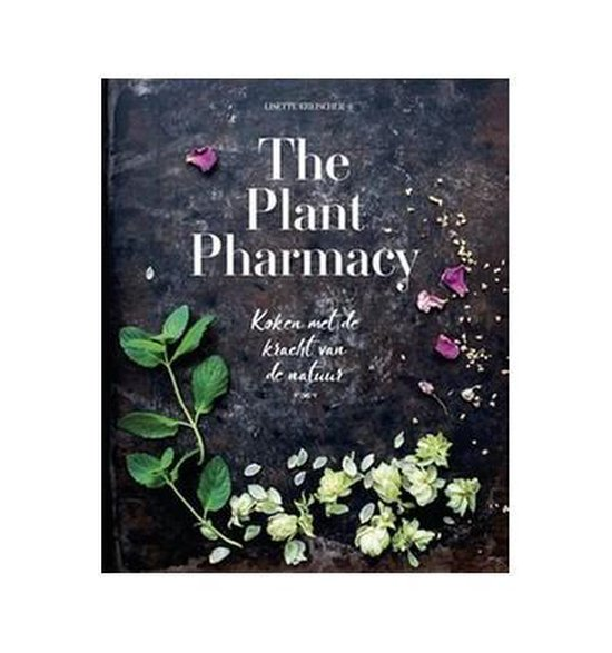 Boek cover The Plant Pharmacy van Lisette Kreischer (Hardcover)