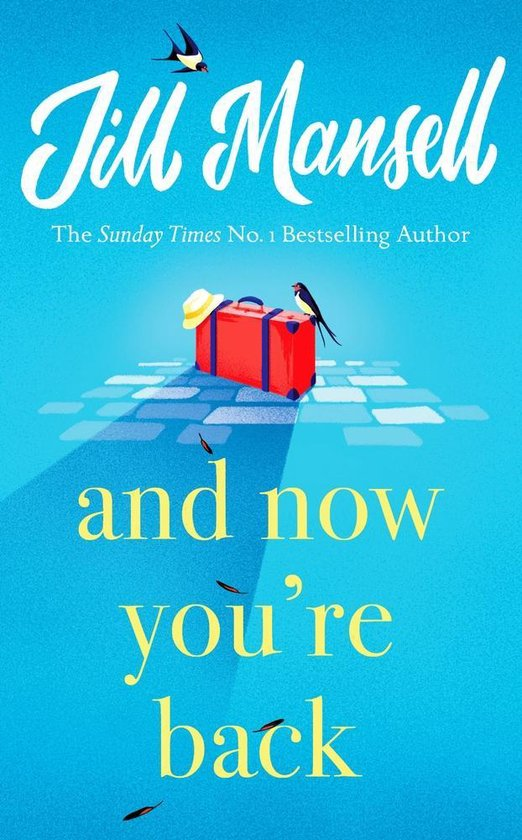 Boek cover And Now Youre Back van Jill Mansell (Paperback)