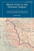 Moral Crisis in the Ottoman Empire