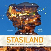 Stasiland Lib/E: Stories from Behind the Berlin Wall