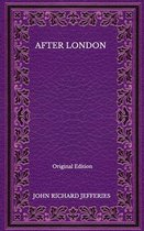 After London - Original Edition