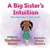 A Big Sister's Intuition
