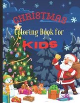 Christmas Coloring Book For Kids: Fun Children's Christmas Gifts for Toddlers & Kids - 50 Beautiful Pages to Color with Santa Claus, Reindeer, Snowmen