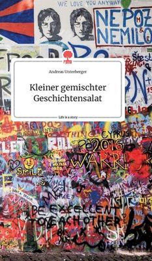 Kleiner gemischter Geschichtensalat. Life is a Story - story.one
