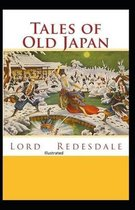 Tales of Old Japan Illustrated