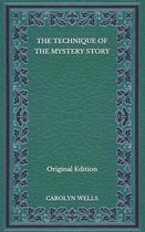 Omslag The Technique of the Mystery Story - Original Edition