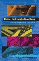 Un/settled Multiculturalisms