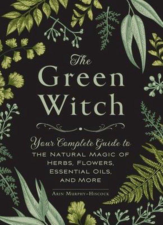 Boek cover The Green Witch van Arin Murphy-Hiscock (Hardcover)