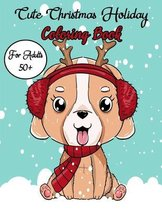 Cute Christmas Holiday Coloring Book For Adults 50+