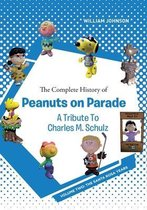 Complete History of Peanuts on Parade - A Tribute to Charles M. Schulz