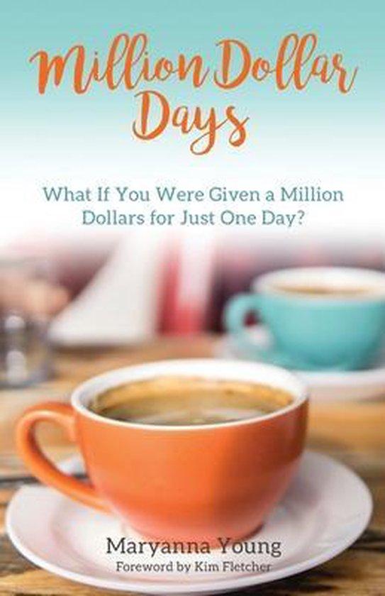 Million Dollar Days