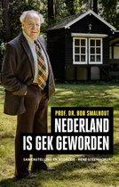 Boek cover Nederland is gek geworden van Bob Smalhout