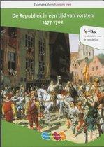 Examenkatern havo/vwo  -  Examenkatern havo en vwo De Republiek in een tijd van vorsten, 1477-1702