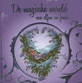 De magische wereld van elfen en feeen