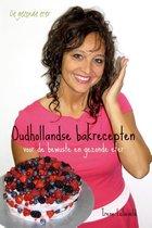 De gezonde eter  -   Oudhollandse bakrecepten voor de bewuste en gezonde eter