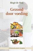 Boek cover Gezond door voeding van Birgit de Heij (Paperback)