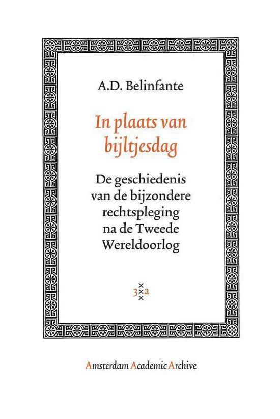 Boek cover In Plaats Van Bijltjesdag van A.D. Belinfante (Paperback)