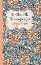 Huntington, de verborgen erfenis