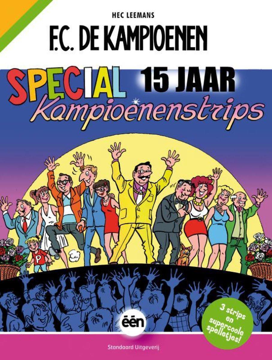 F.C. De Kampioenen  -   Special 15 jaar kampioenenstrips - Hec Leemans