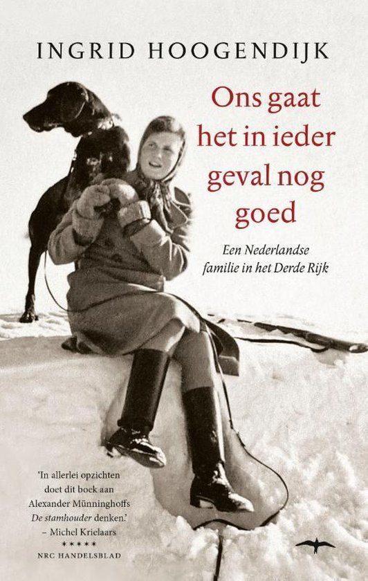Boek cover Ons gaat het in ieder geval nog goed van Ingrid Hoogendijk (Paperback)
