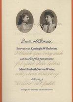 Dear old Bones. Brieven van Koningin Wilhelmina aan haar Engelse gouvernante Miss Elizabeth Saxton Winter, 1886-1935