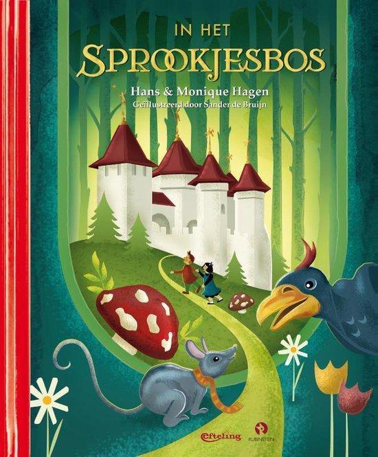 Boek cover In Het Sprookjesbos van Hans Hagen (Hardcover)