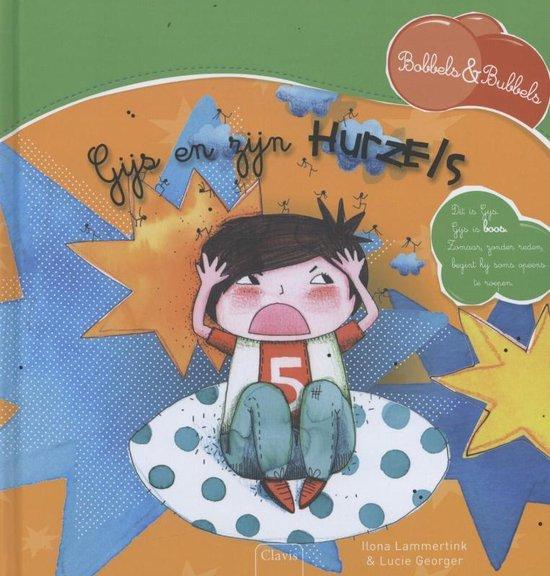 Boek cover Bobbels & Bubbels  -   Gijs en zijn hurzels van Ilona Lammertink (Hardcover)