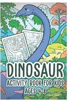 Dinosaur Activity Coloring Book for Kids Ages 4-8