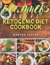 Beginners Guide Ketogenic Diet Cookbook