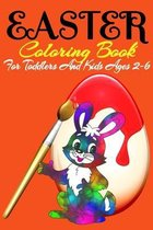 Easter Coloring Book For Toddlers And Kids Ages 2-6