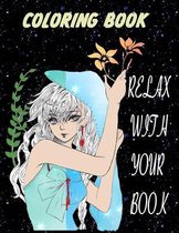 Relax with your Book: Coloring Book