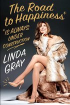 The Road to Happiness Is Always Under Construction