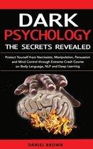 Dark Psychology, The SECRETS Revealed