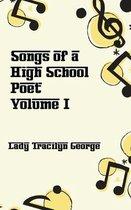 Songs of a High School Poet, Volume I